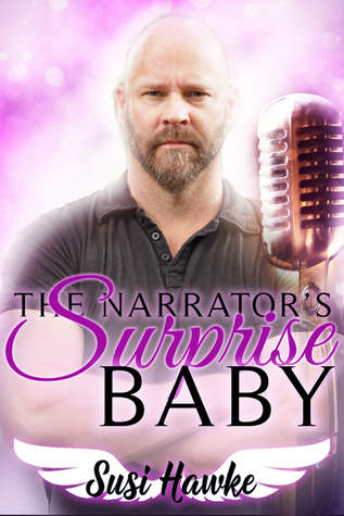 The Narrator's Surprise Baby (Lone Star Brothers Universe)