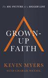 Grown-up Faith: T...