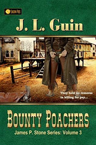 Bounty Poachers (James P. Stone Series Book 3)