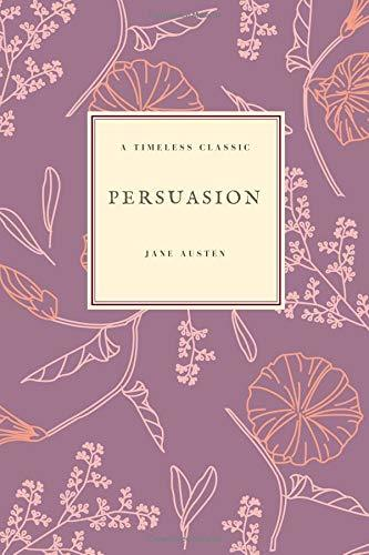 Persuasion: (Special Edition) (Jane Austen Collection) (Volume 6)
