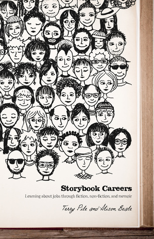 Storybook Careers: Learning About Jobs Through Fiction, Non-fiction, and Memoir