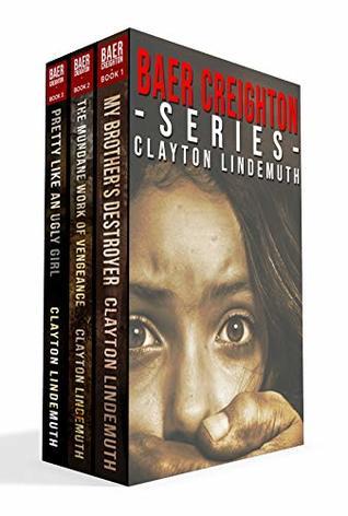Baer Creighton Series: Books 1 - 3