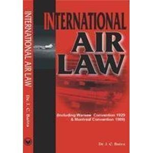 International Air Law - (Including Warsaw Convention 1929 & Montreal Convention 1999)