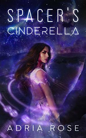 Spacer's Cinderella