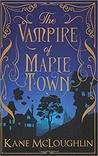 The Vampire of Maple Town