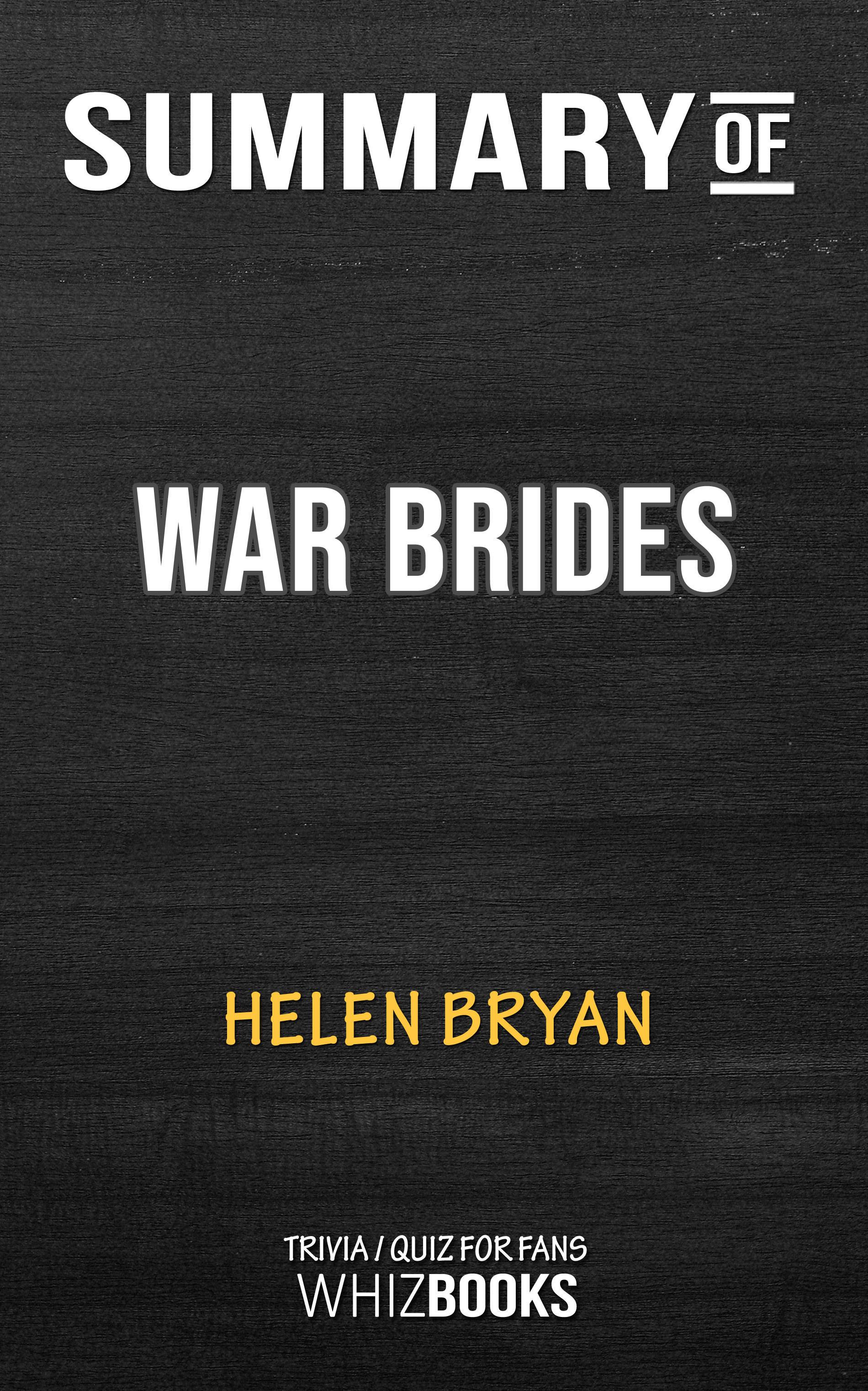 Summary of War Brides by Helen Bryan | Trivia/Quiz for Fans