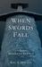 When Swords Fall by Kal S. Davian