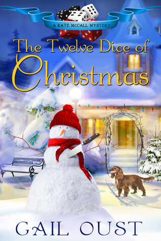 The Twelve Dice of Christmas by Gail Oust