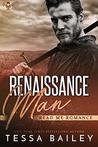 Renaissance Man by Tessa Bailey