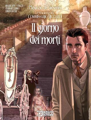 Le stagioni del Commissario Ricciardi n. 4: Il giorno dei morti