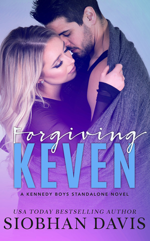 Forgiving Keven (The Kennedy Boys, #7)