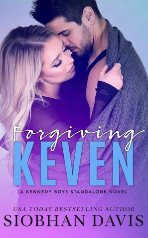 Forgiving Keven (The Kennedy Boys, #7)