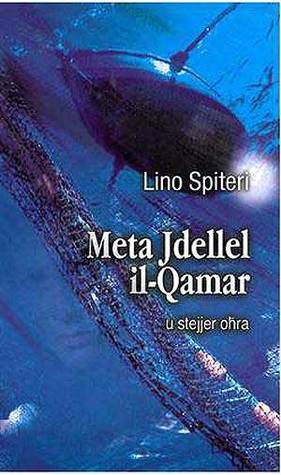 Meta Jdellel il-Qamar u stejjer oħra