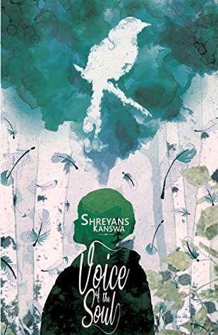 Voice of The Soul by Shreyans Kanswa