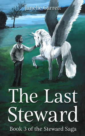 The Last Steward (The Steward Saga Part 3)