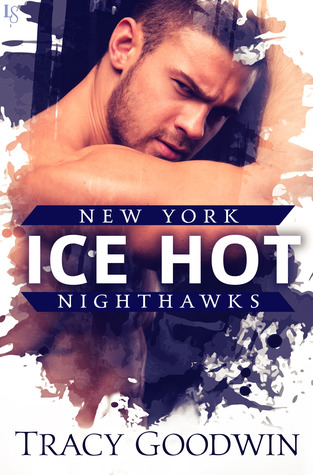 Ice Hot (New York Nighthawks, #1)