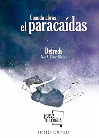CUANDO ABRAS EL PARACAIDAS EDICION ESPECIAL