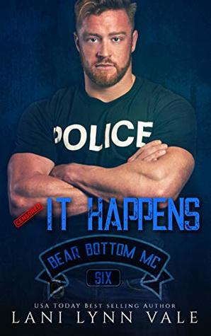 It Happens (Bear Bottom Guardians MC, #6)