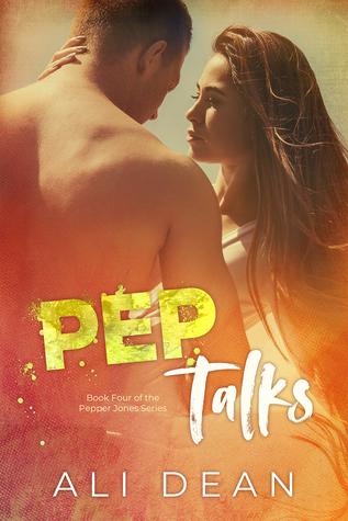 Pep Talks (Pepper Jones, #4)