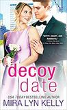 The Decoy Date (The Wedding Date #4)