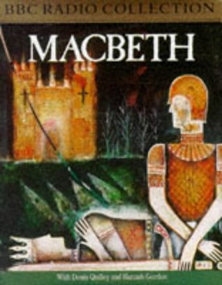 Macbeth: Starring Dennis Quilley & Hannah Gordon