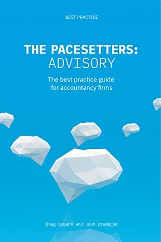 The Pacesetters: Advisory: The best practice guide for accountancy firms.