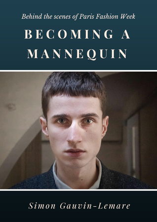 [Epub] ➝ Becoming a Mannequin  ➢ Simon Gauvin-Lemare – Vejega.info