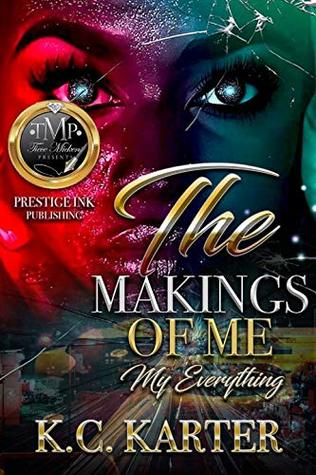 My Everything: The Makings Of Me