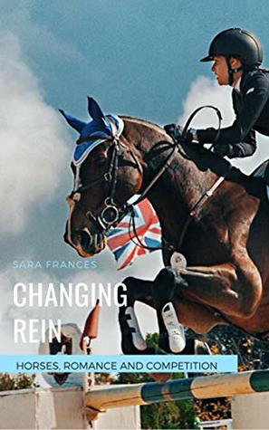 Changing Rein (Thorn House Stud Series Book 1)