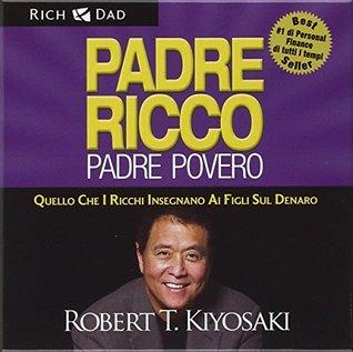 Padre ricco padre povero. Quello che i ricchi insegnano ai figli sul denaro. Audiolibro. 6 CD Audio