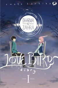 Dharma & Zahra: Lovebirds Diary 01