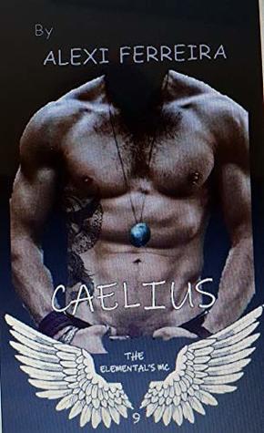 CAELIUS: Elementals MC (book 9)