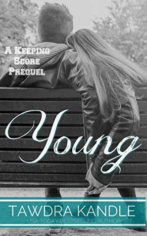Young: A Keeping Score Prequel