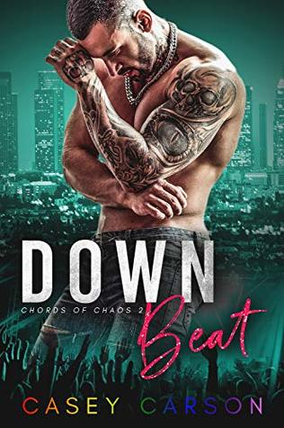 Down-Beat-MM-Rockstar-Romance-Chords-of-Chaos-Book-2-Casey-Carson