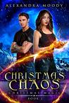 Christmas Chaos (Christmas Magic Book 2)