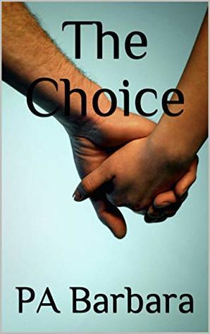 The Choice (Townsend Book 1)