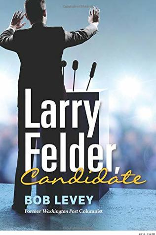 Larry Felder, Candidate
