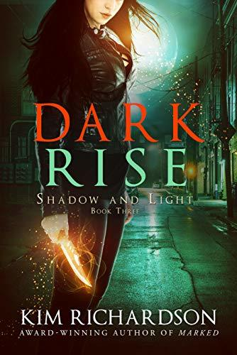 Dark Rise (Shadow and Light Book 3)