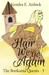 Hair We Go Again by Kendra E. Ardnek