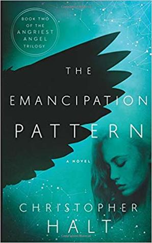 The Emancipation Pattern (The Angriest Angel #2)