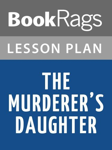 Lesson Plans The Murderer's Daughters