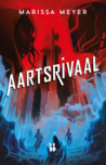 Aartsrivaal by Marissa Meyer