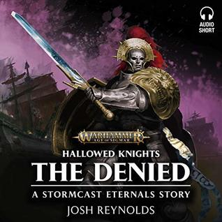 Hallowed Knights: The Denied