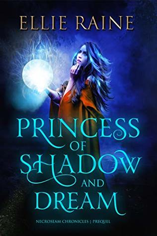 Princess of Shadow and Dream
