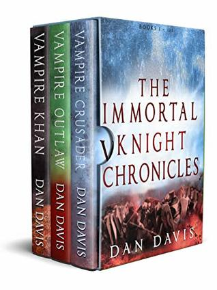 The Immortal Knight Chronicles Box Set