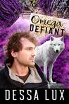 Omega Defiant (Wolves in the World #2)