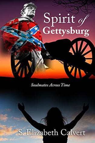 Spirit of Gettysburg: Soulmates Across Time: Soulmates Across Time