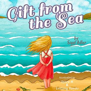 Gift from the Sea: Teaching Children the Joy of Giving (Christmas books for children Book 2)