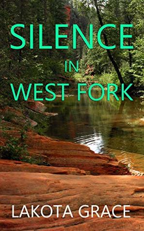 Silence in West Fork (Pegasus Quincy Mysteries #5)