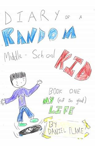 Diary of a Random Middle School Kid (An epic and funny book for kids 4 to 10)
